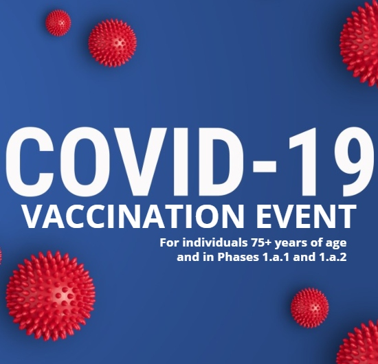 """graphic that says """"COVID-19 Vaccination Event for individuals 75+ years of age and in phases 1.a.1 and 1.a.2"""